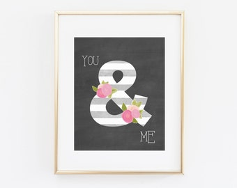 Printable gift for women - Valentines day print - Ampersand print - You and me print - Printable valentine gift - Gift for couples