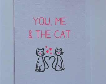 You, Me and the Cat - Valentines Day card