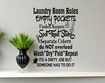 Laundry Room Rules Its a dirty job-Laundry Room Decor-Laundry Wall Quote-Laundry Wall Word-Laundry Wall Saying-Laundry Wall Vinyl Decal