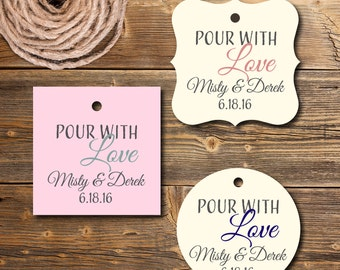 Custom Gift Tags,  Pour With Love Tag, Set of 12, PC0202