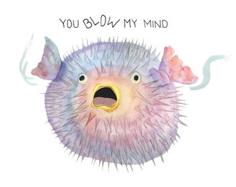 makeforgood You Blow My Mind - Greeting Card