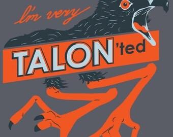 I'm Very Talon'ted T-Shirt