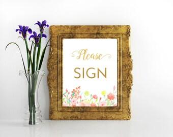 Please sign Guestbook sign Guest book sign Wedding signs Instant download Wedding signage Floral reception sign Wedding printables gold foil