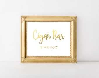 Printable Gold Foil Cigar Bar Sign, Wedding Cigar Bar Please Enjoy Sign, Reception Sign, Cigar Favors Sign, DIY Cigar Sign, Instant Download