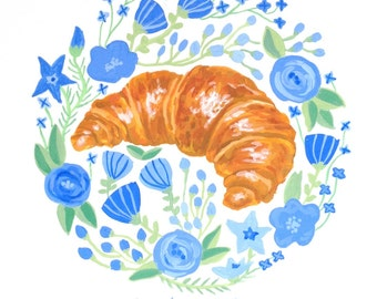 But first, Croissant! Gouache Original Art Print 5x7