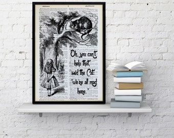 Alice in Wonderland Dictionary print We're all mad here print Chesire Cat poster dorm dictionary page paper art home wall decor Unique Gift