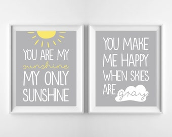 You are my sunshine, You make me happy when skies are gray - Nursery Printable Poster