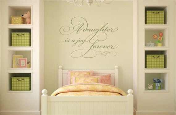 A Daughter is a Joy Forever- Vinyl Wall Art Decal
