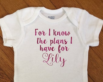 SALE! Glitter For I Know The Plans Personalized Shirt, Name Outfit, Glitter Bodysuit, Infant Onesie®,  Baby Shower, Personalized, Christian