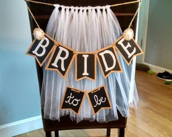 Bride To Be Banner for Chair
