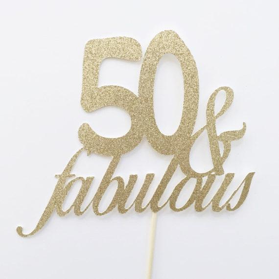 Fabulous 50 Cake Topper: Fiftieth Birthday Cake Topper 50th Birthday Cake Topper