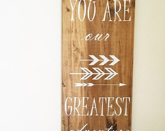 You Are Our Greatest Adventure Sign | Nursery Sign | Woodland Nursery Decor | Baby Shower Gift