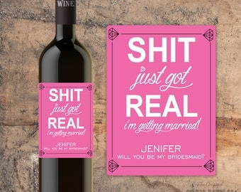 Custom Bridesmaid Proposal Gift - Bridesmaid Wine Bottle Label - Asking Bridesmaid Will You Be My Bridesmaid Gift Announcement