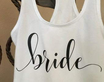 Bride Tank Top, Bride Shirt, Bachelorette Tank, Bachelorette Shirt, Bachelorette Party, Bridal Shower Gift, Engagement Gift, Bridal Tank