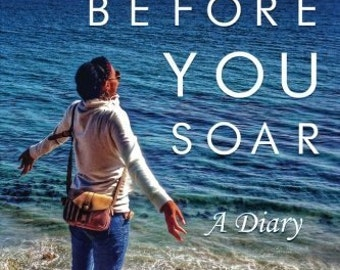BEFORE YOU SOAR: A Diary -- by Chan'tel Grayson (Signed Copy)