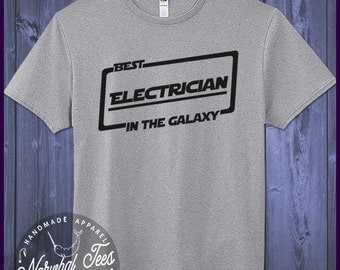 Best Electrician T-shirt T Shirt Tee In The Galaxy