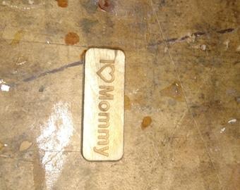 I love mommy magnet. Handmade  Heavy duty magnet