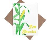Aw Shucks letterpress corn card