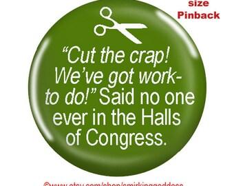 Funny Pinback-Political Humor