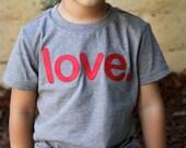 LOVE. Toddler Boy Girl Valentine's Day shirt, Valentines Day shirt - Grey Red Black White - toddler valentine shirt, Valentine's Day outfit