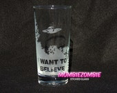"X-files  Fox Mulder's ""I Want To Believe""  Poster Etched Drinking Glass"