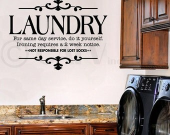 LAUNDRY For same day service, do it yourself. Ironing requires a 2 week notice.  vinyl lettering wall sayings decal sticker