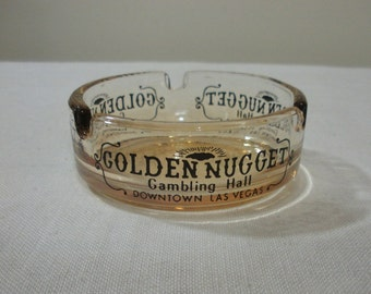 Vintage Golden Nugget Las Vegas Ashtray
