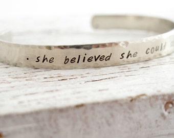 She believed She Could So She Did, Silver Bracelet Cuff, Inspirational, Graduation