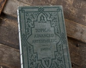 1912 ARITHMETIC Vintage Lined Notebook Journal
