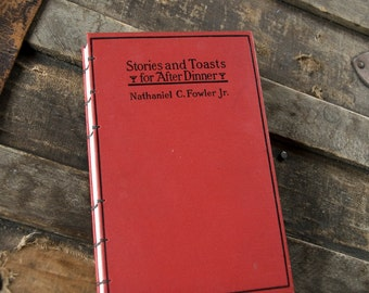 1914 STORIES and TOASTS Vintage Notebook