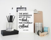 Typography Print Coco Chanel Quote Think for Yourself Aloud in Black and White