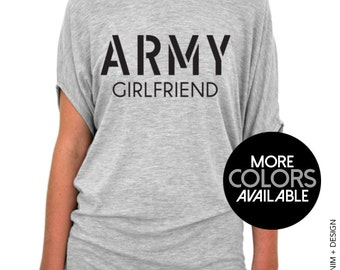 Army Girlfriend Shirt - Gray Slouchy Tee (Small - Plus Sizes) Black or Pink Ink