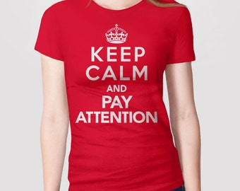 Keep Calm Teacher Shirt, School Teacher Gift, Funny Teacher T-Shirt for School, Tees for Teacher Tshirt, Pay Attention, Funny Teaching Gifts