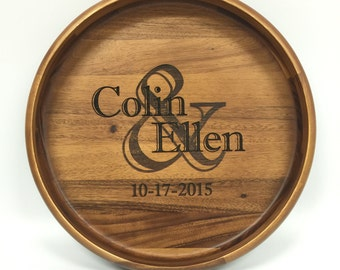 Personalized Round Wood Serving Tray/Platter - Perfect as a Shower, Wedding, or Housewarming Gift