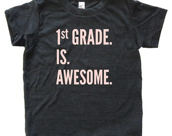 Back To School / First Day of School Tshirt for First Grade - 1st Grade is Awesome - Youth Boy / Girl Shirt / Super Soft Kids Tee Triblend
