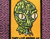 They Live Among Us Iron-On Patch