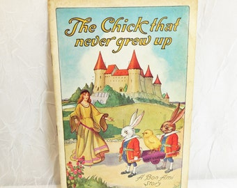 The Chick That Never Grew Up - Bon Ami - 1926 - vintage ephemera, advertising