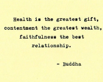 """Buddha inspirational quote, """"Health is the greatest gift ...""""  typed on vintage Imperial Litton typewriter"""