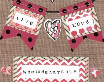 Love | Gift | Inspirational Print | Mixed Media Print | Collage | Live and Love Wholeheartedly | 8X10