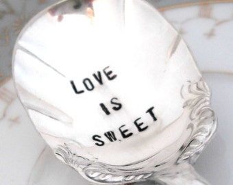 Hand Stamped Sugar Spoon - LOVE IS SWEET - Shell 1900