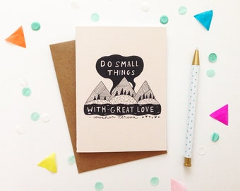 Do Small Things With Great Love Card