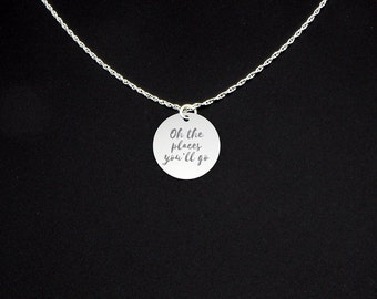 Oh The Places You'll Go Necklace - Oh The Place You Will Go Jewelry - Oh the Places You'll Go Gift