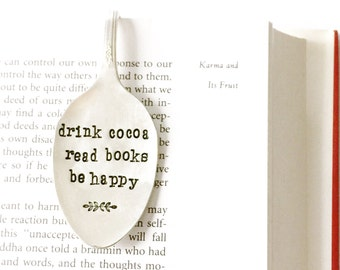 Drink Cocoa. Read Books. Be Happy. Spoon Bookmark. Christmas Gift for bookworm. Silverware Book Mark. Original Milk & Honey ® Design.