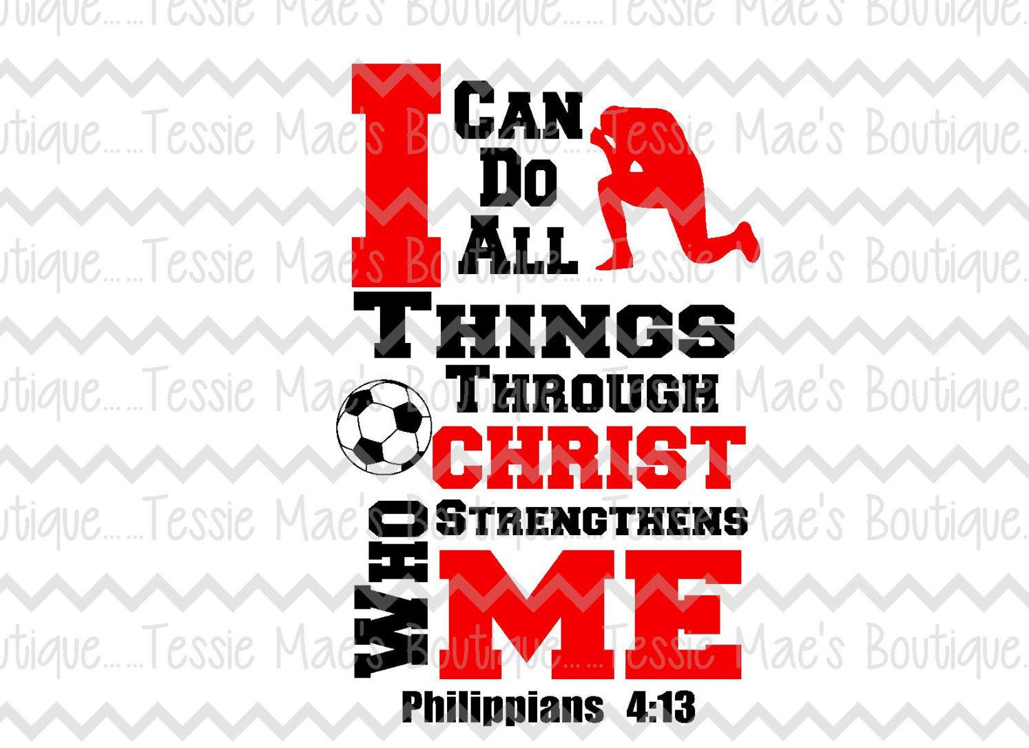 T shirt design jonesboro ar - I Can Do All Things Through Christ Soccer Svg Dxf Eps Instant Download Digital Design Religious Shirt Soccer Shirt Soccer Mom Shirt