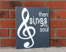 Then Sings My Soul Sign Hand Painted Wood Sign
