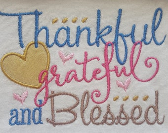 Thankful grateful and blessed machine embroidered shirt....fall...Thanksgiving...turkey day....first thanksgiving