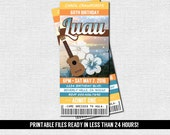 LUAU TICKET INVITATIONS - Hawaiian Birthday Party - Any Age - Any Event (print your own) Printable Files - Graduation, Retirement