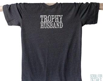 Trophy Husband Soft Blend Tee | T-shirt | I Love my Wife | Newly Wed | Anniversary Gift | Wedding Gift | Wedding Shower Gift | LGB