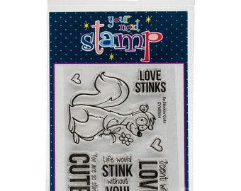 Your Next Stamp So Stinkin Cute