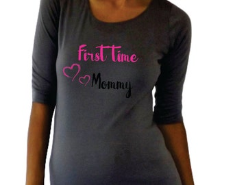 "Cute maternity shirt ""First time Mommy"" - pregnancy shirt- Gray plus size maternity available- Pregnancy announcement shirt- Gray"
